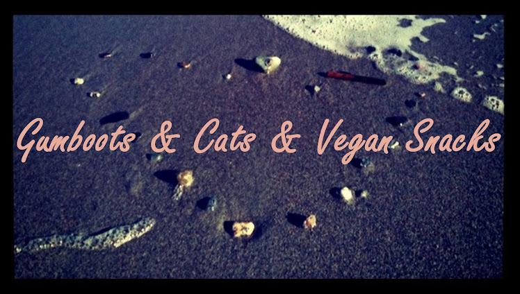 Gumboots&Cats&VeganSnacks