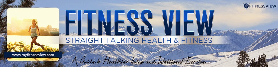 Fitness View - Health and Fitness Blog. Posture, Training, Nutrition, and well-being advice