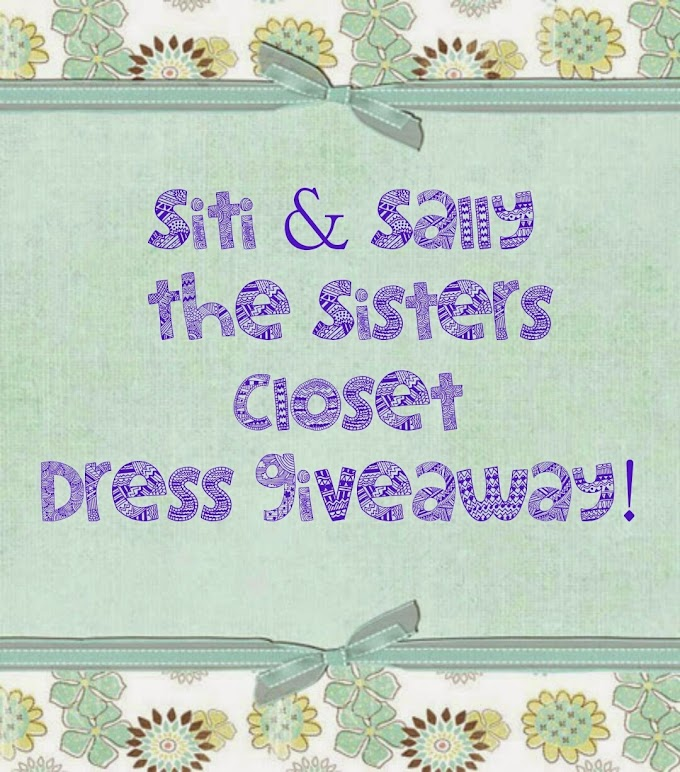 Siti & Sally The Sisters Closet Dress Giveaway!