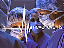 """Never Events"" Can You Trust The Medical Profession To Save Your Life?"