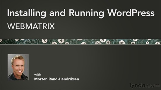 Lynda – Installing and Running WordPress: WebMatrix