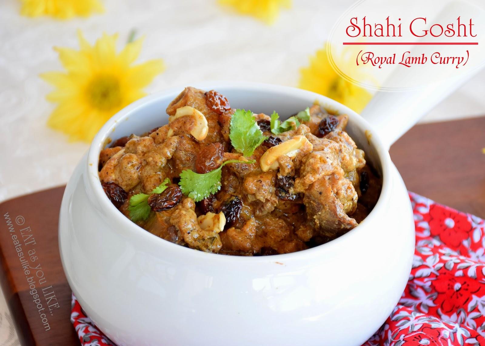 http://eatasulike.blogspot.com.au/2014/09/shahi-goshtroyal-lamb-curryshahi-mutton.html