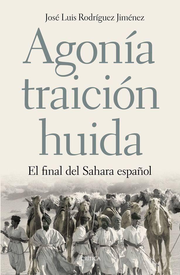 Así fue el final del Sáhara español: agonía de un régimen, traición al pueblo saharaui y huida de los españoles