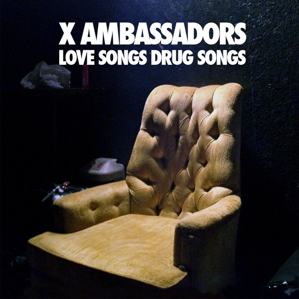 X Ambassadors - Love Songs Drug Songs - EP Cover