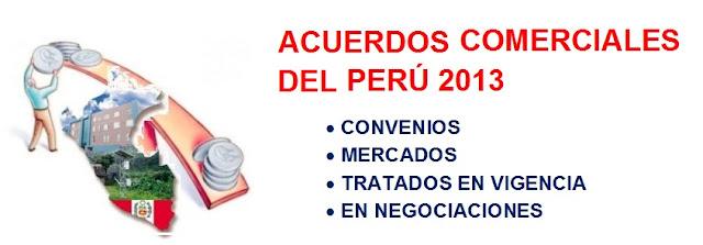 Acuerdos comerciales del Perú vigentes  2013