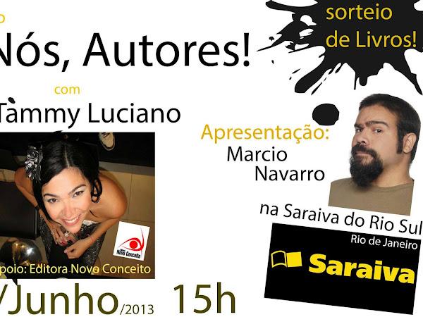 Nós, Autores da Saraiva com Tammy Luciano! Apoio: Novo Conceito