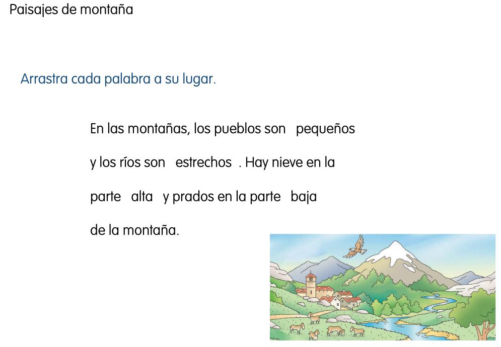 http://www.primerodecarlos.com/SEGUNDO_PRIMARIA/marzo/Unidad1_3/actividades/cono_sant_cono/paisaje_montana2.swf