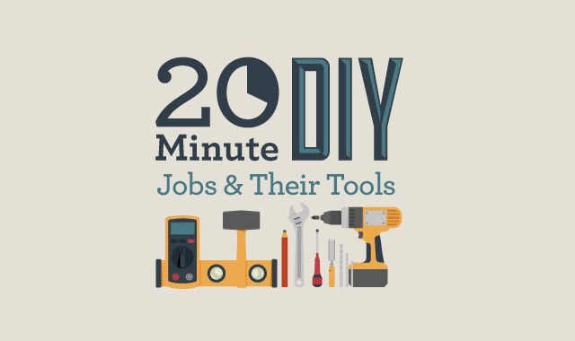 20 Minute DIY Jobs and Their Tools