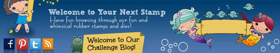 Your Next Stamp Challenge Blog