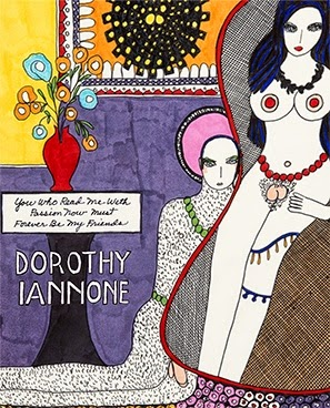a3275ab84be839 Dorothy Iannone - This book is an explosion of colors and adventures—the  irreverent chronicle of the many lives lived by Iannon. With her joyous