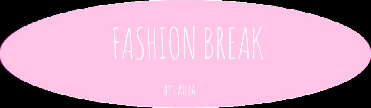 Fashion Break