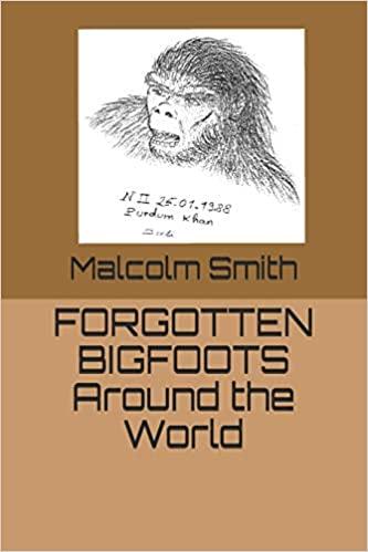 Forgotten Bigfoots Around the World