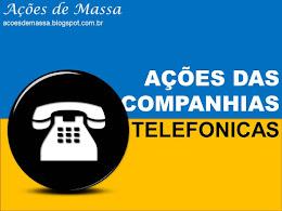 Ações das Companhias Telefonicas