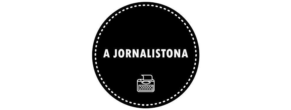 A JORNALISTONA