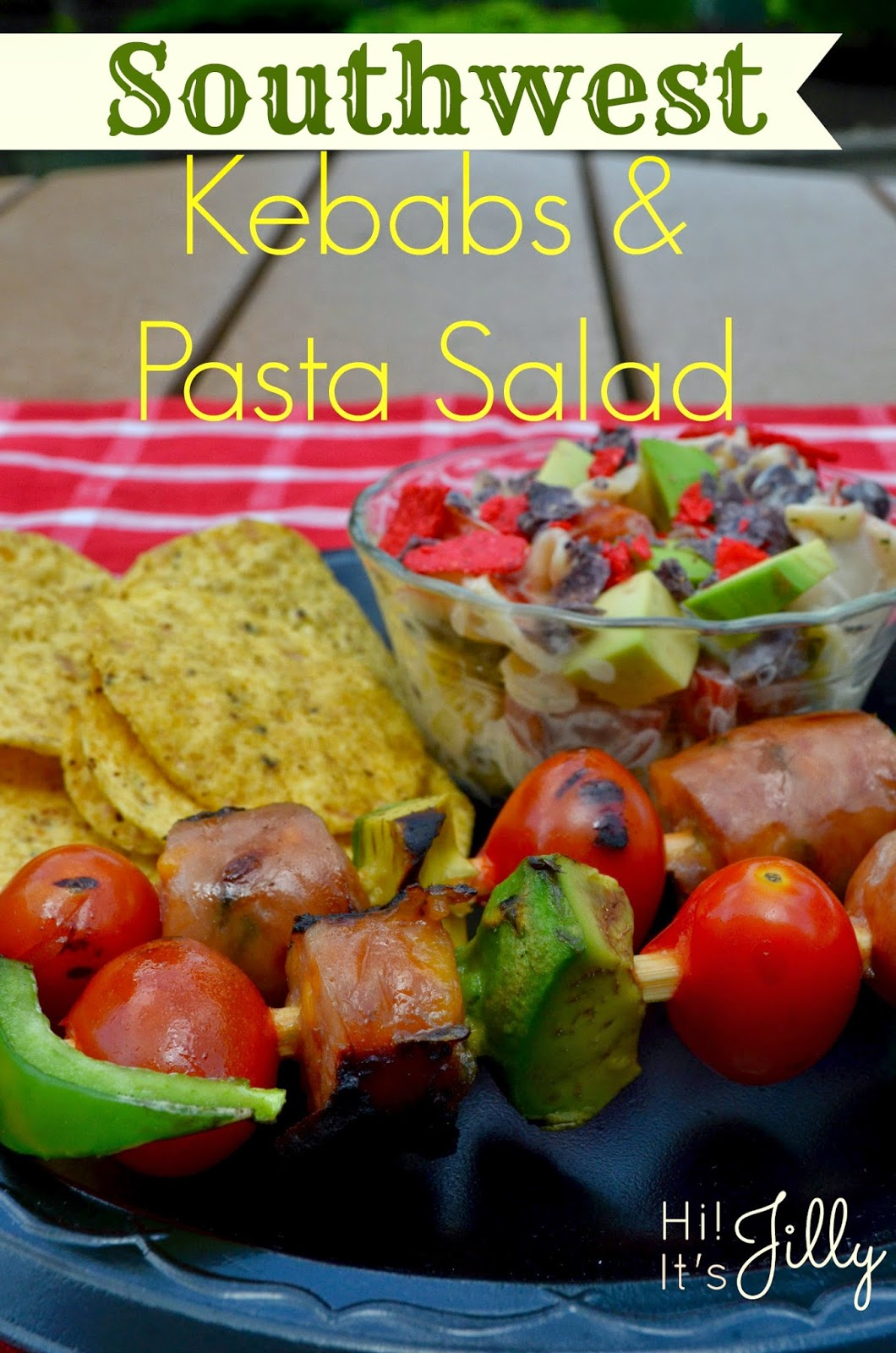 Easy Southwest Kebabs and Southwest Pasta Salad! Quick and Yummy for a summer BBQ or busy evening! #PriceChopperBBQ #Shop #recipe #southwest