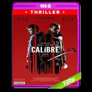 Calibre (2018) WEB-DL 720p Audio Dual Latino-Ingles