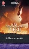 http://lachroniquedespassions.blogspot.fr/2013/12/les-combattants-du-feu-tome-3-flamme.html#