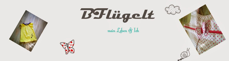 Bfluegelt- Mein Leben& ich