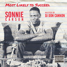 "Sonnie Carson ""Most Likely To Succeed"" Hosted by Don Cannon"
