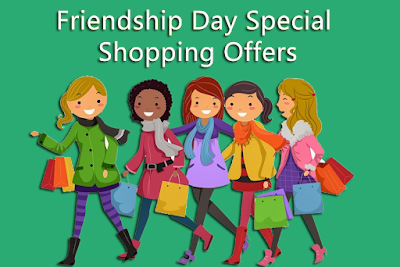 Friendship Day Special  Shopping Offers