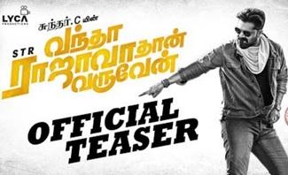 Vantha Rajavathaan Varuven – Teaser | STR | Sundar C | Lyca Productions