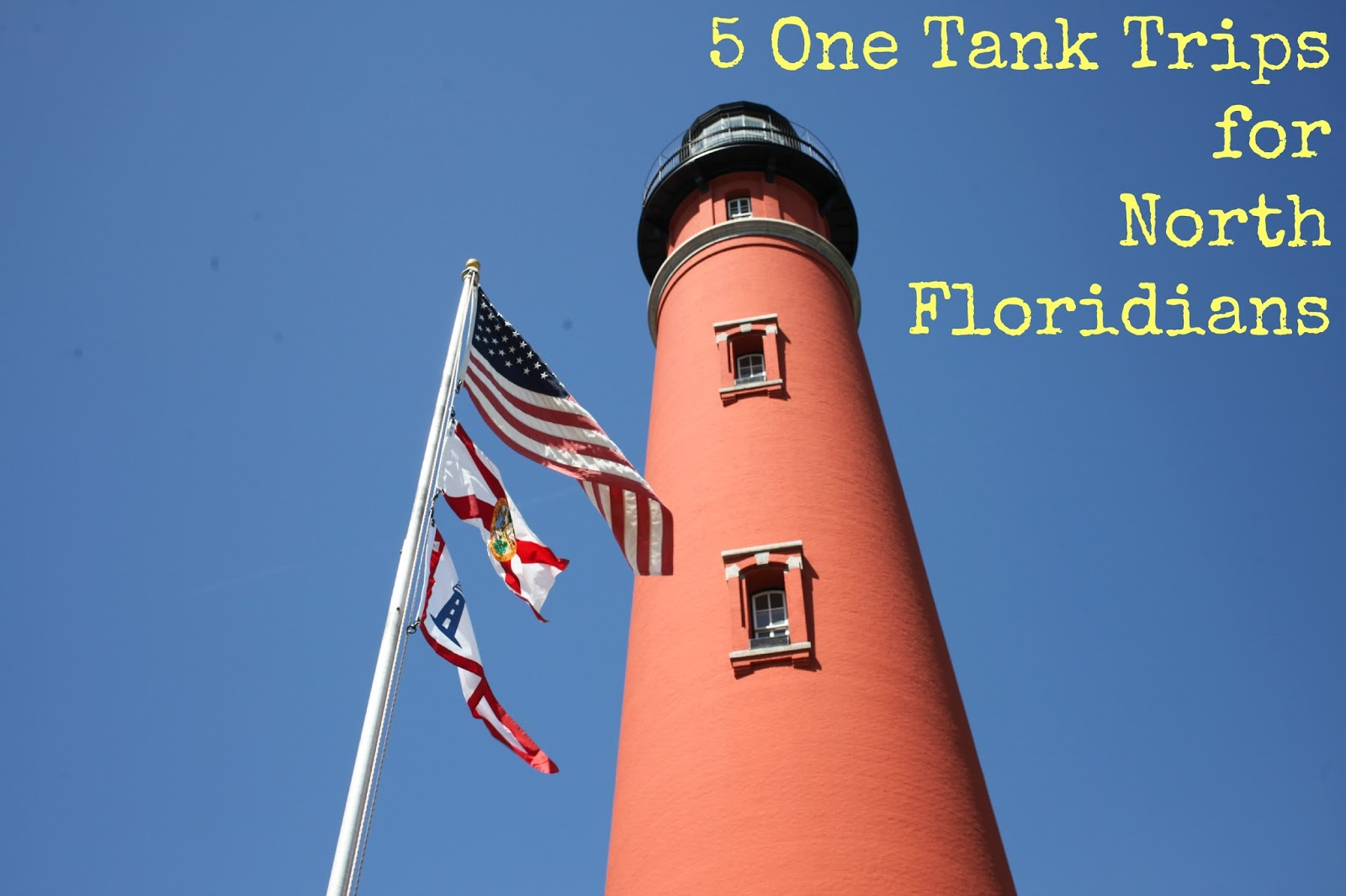 5 One Tank Trips for North Floridians
