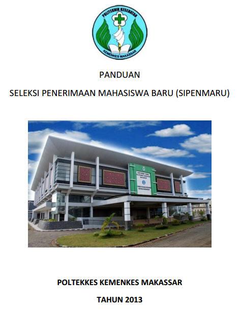 Panduan Sipenmaru Poltekkes Kemenkes Makassar 2013