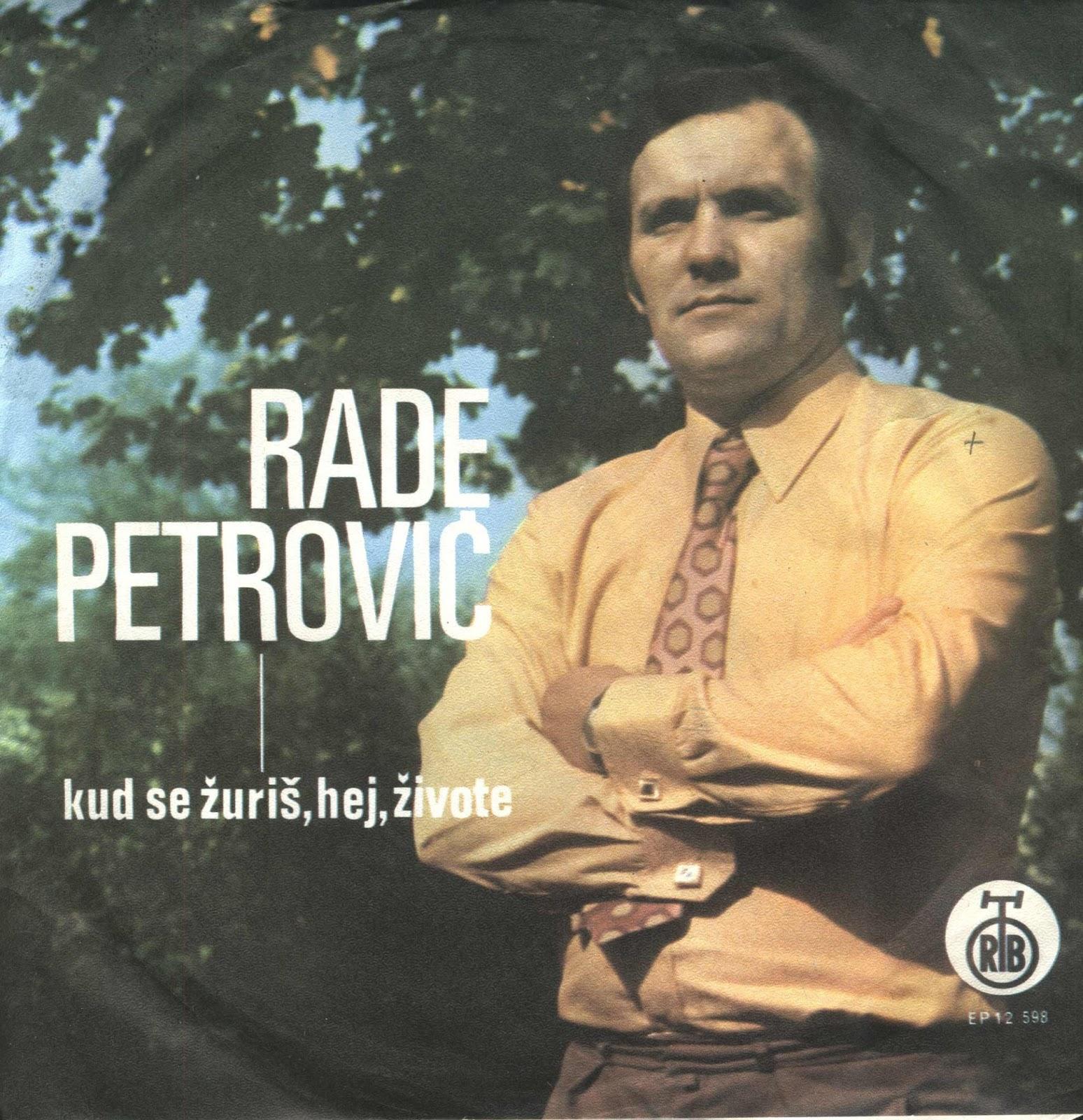 Rade Petrović - Dobro Doš'o Mili Sine