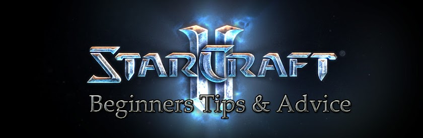 Starcraft 2 Beginners Tips & Advice