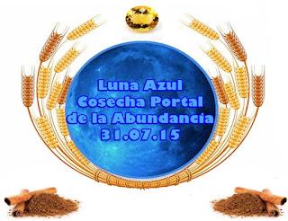Esta Luna Azul, tal como me han dicho, será un Portal para cosechar ABUNDANCIA, COSECHA, LIBERACIÓN Y JUSTA RECOMPENSA.