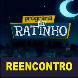 Participar quadro do Ratinho Reencontro familiar amigo parente