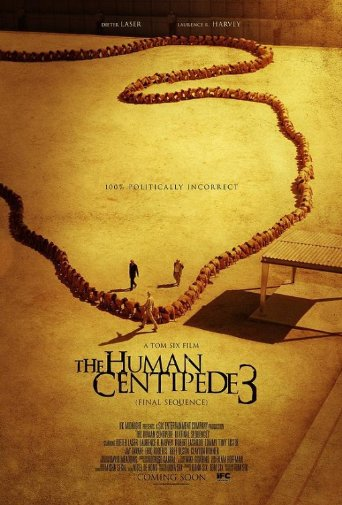 The Human Centipede 3 poster