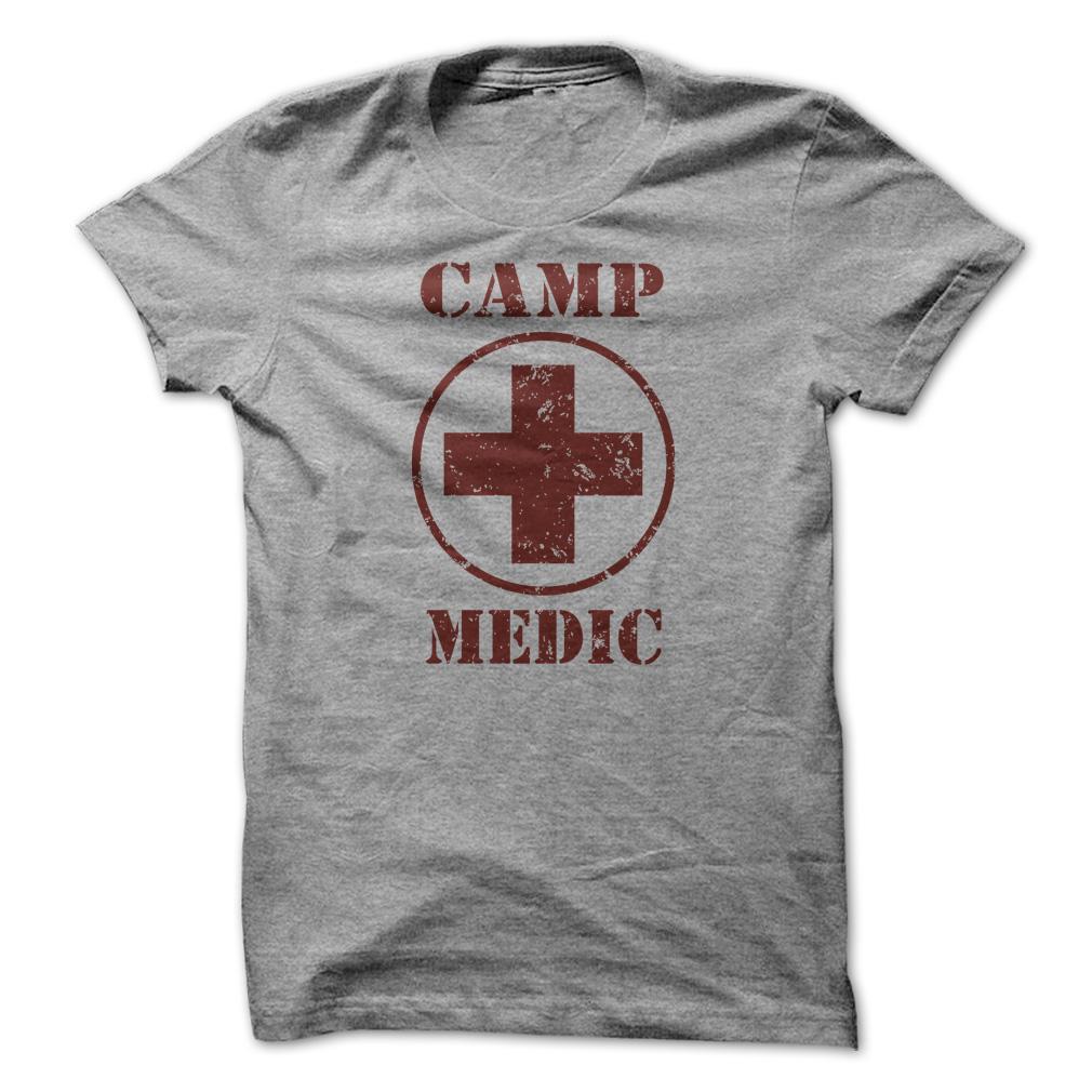Camp Medic Funny T Shirt & Hoodie