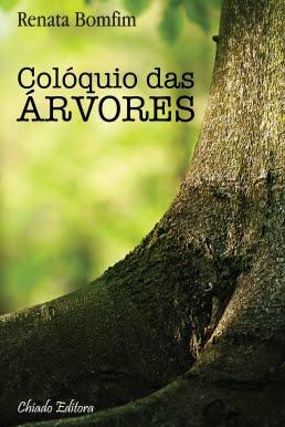 """LANÇAMENTO 2015: """"Colóquio das Árvores"""""""
