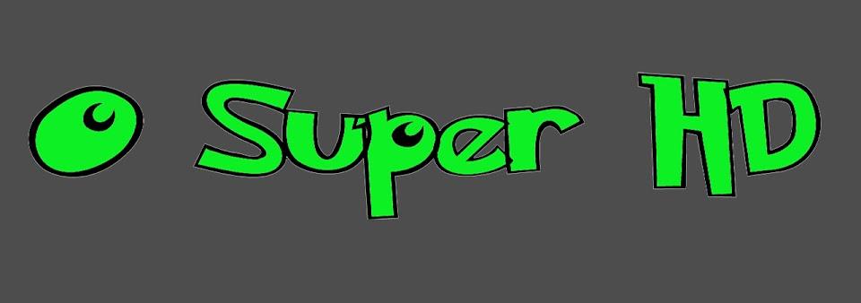 O Super HD