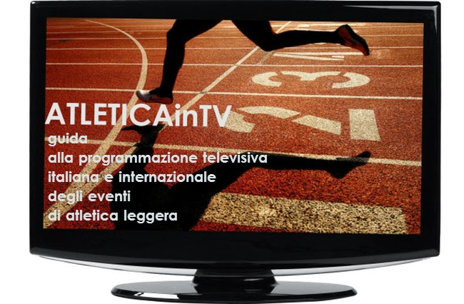 ATLETICA in TV