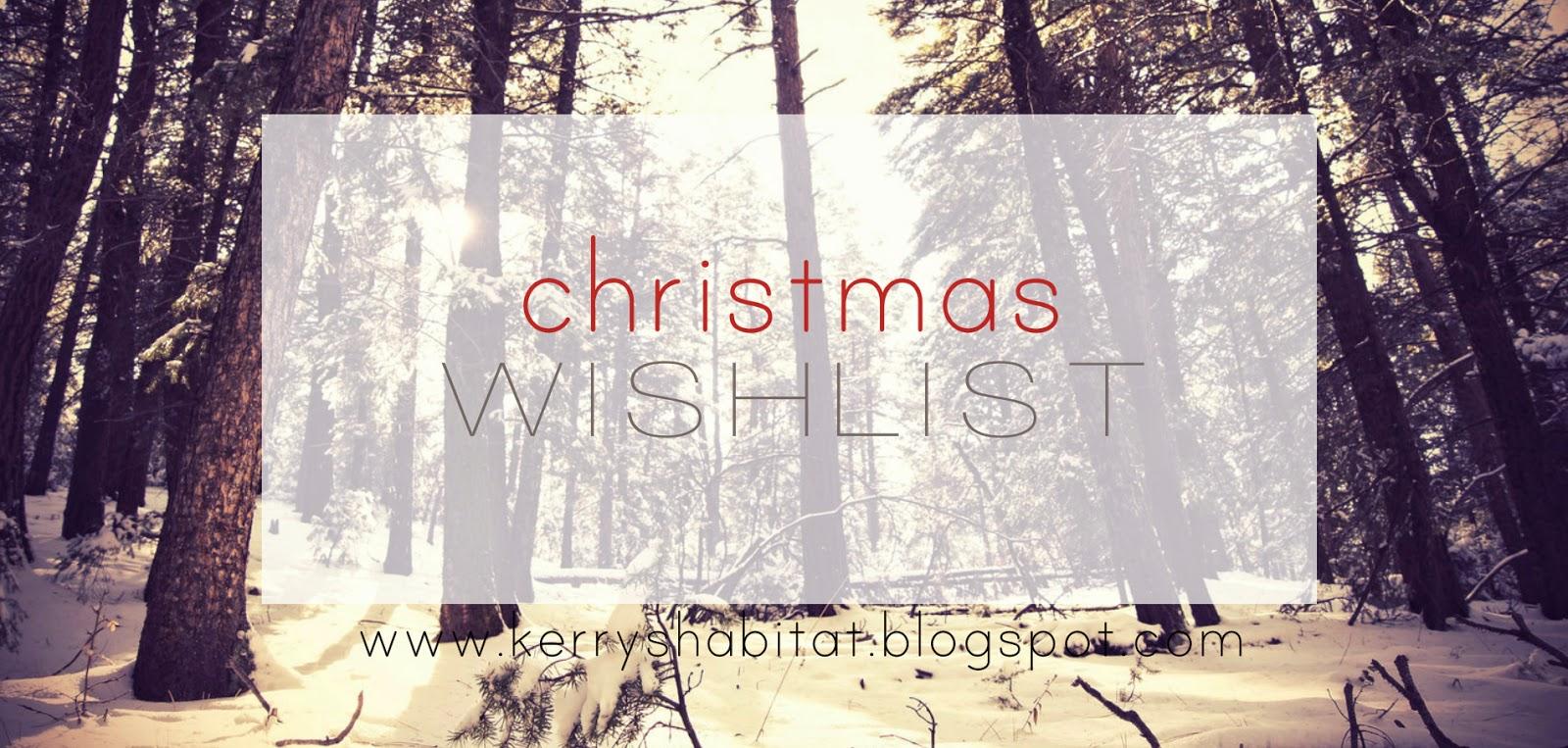 http://kerryshabitat.blogspot.co.uk/2013/11/christmas-wish-list-ultimaterealistic.html