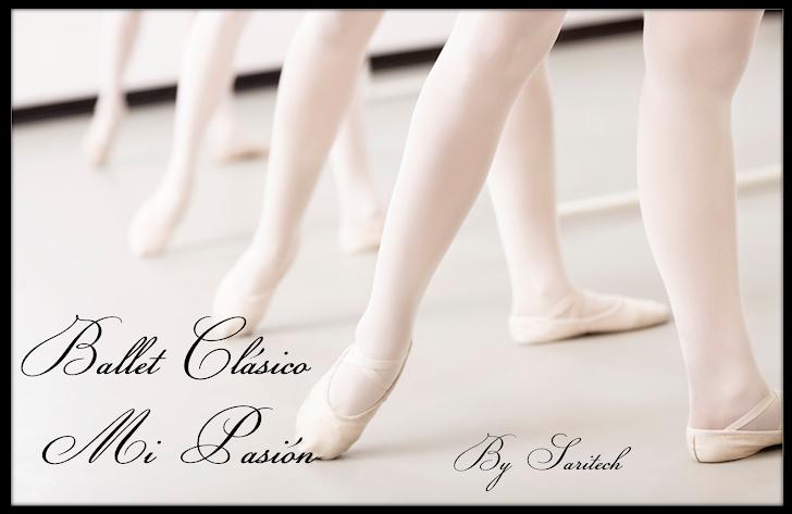 Ballet Clasico... Mi pasion