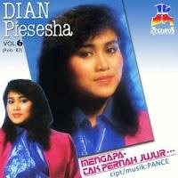 Dian Piesesha - Mengapa Tak Pernah Jujur  (Album 1987)