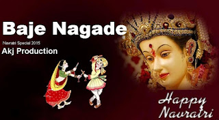 Baje-Nagade-Akj-Production-Presents-Navratri-Special-2015-mp3-remix-song-indian-dj-remix