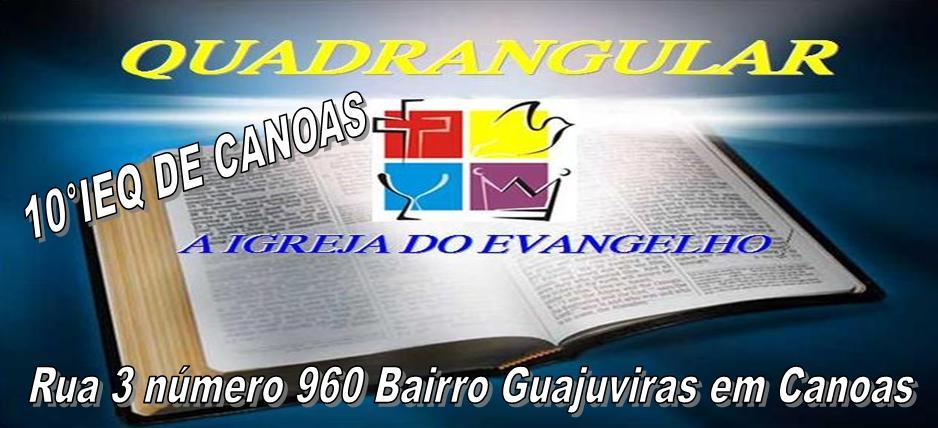 10ª Igreja do Evangelho Quadrangular de Canoas