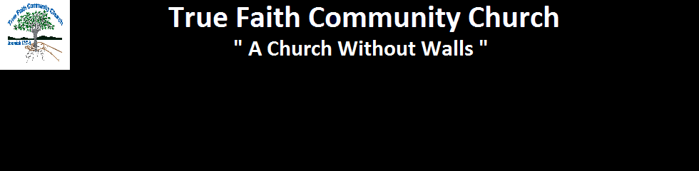 True Faith Community Church