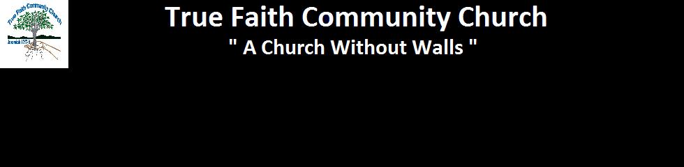 True Faith Community Church