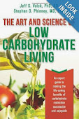 THE ART AND SCIENCE OF LOW CARBOHYDRATE LIVING Jeff Volek, PhD Stephen Phinney, M.D. PhD