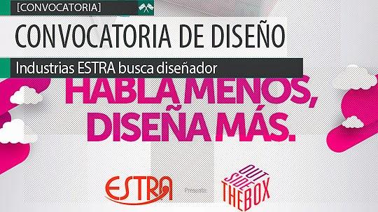 Convocatoria diseño. Industrias ESTRA busca diseñador.