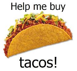Donate to my taco fund!