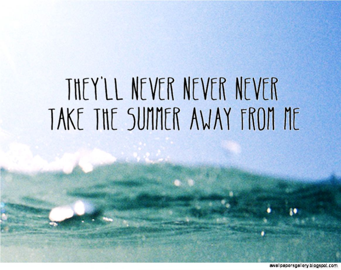 Summer Quotes 2015 Tumblr | Wallpapers Gallery