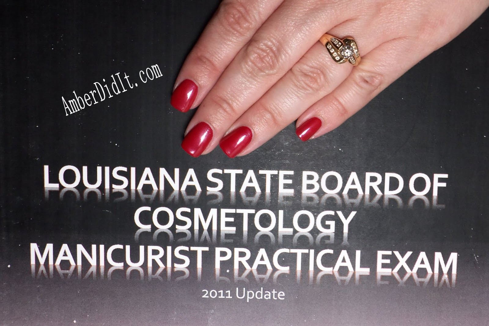 Amber did it!: Louisiana State Board of Cosmetology Manicuring Exam