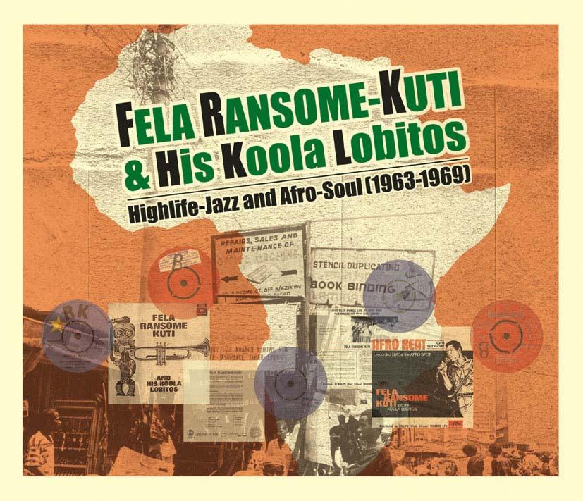 BlogRoddus: Fela Ransome Kuti and Koola Lobitos - Lagos Baby 1963 ...