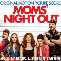 Mom's Night Out official Film Score